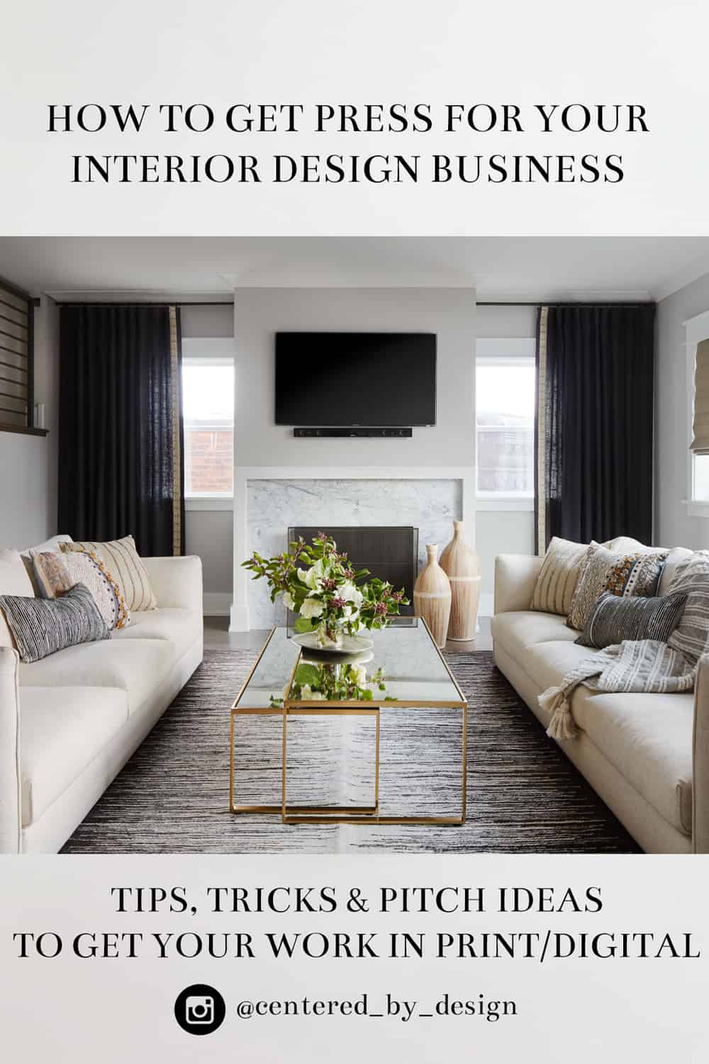 How To Pitch And Get Press For Your Interior Design Business