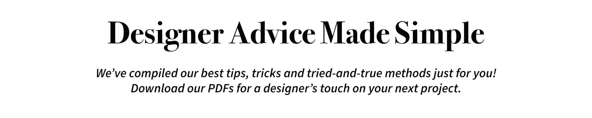 Desiner Advice Made Simple (Banner Image)
