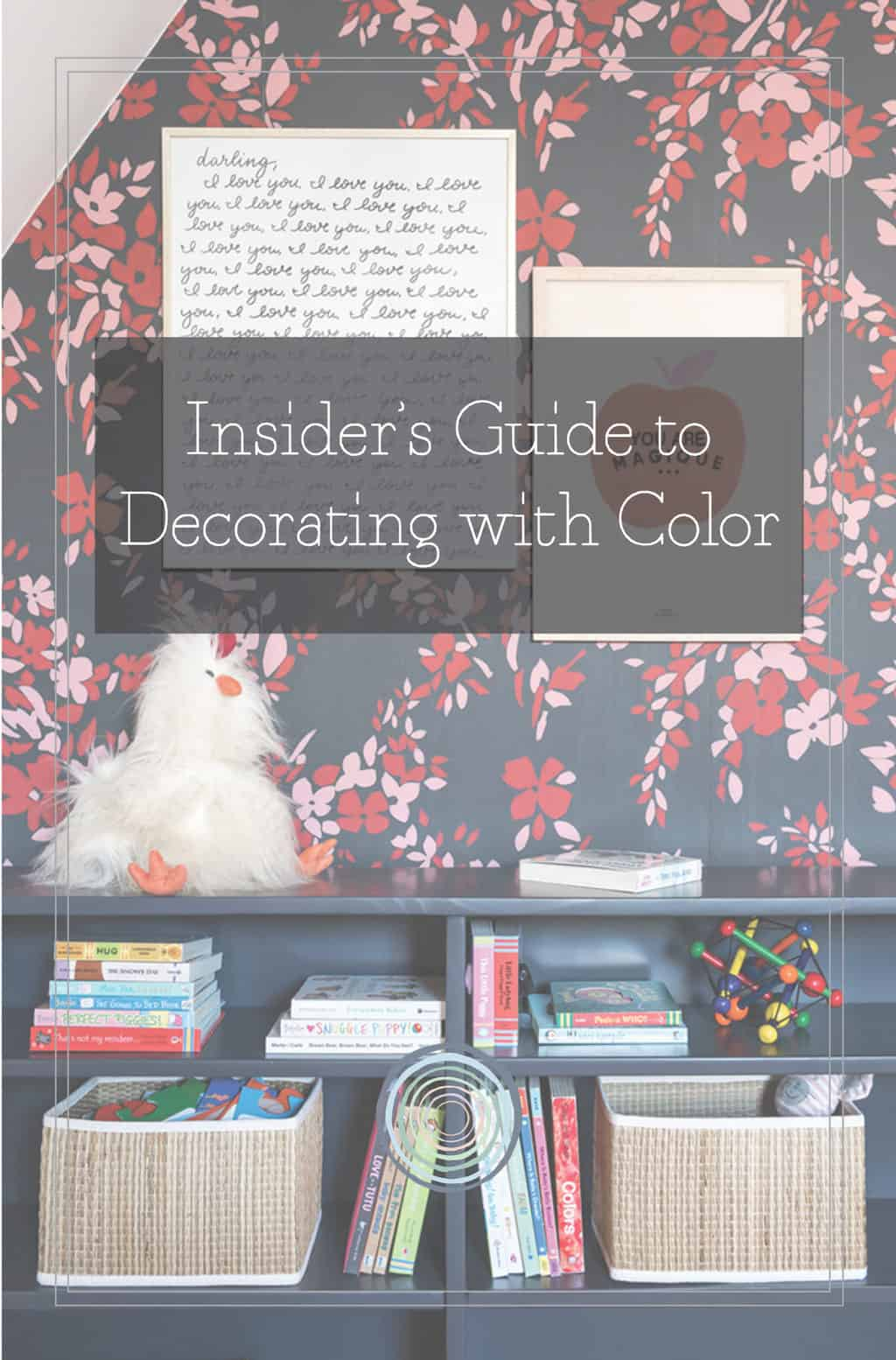 guide to decorating with color