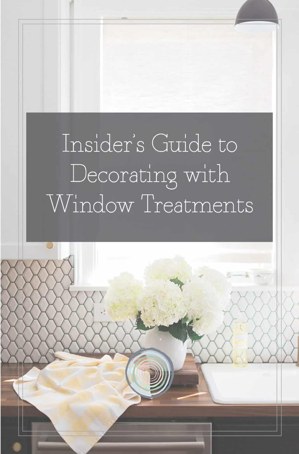 Insider's Guide to Decorating with Window Treatments PDF